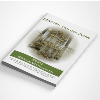 Martien van der Zwan - Korte Psalmvoorspelen